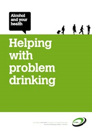 Alcohol and your health: Helping with problem drinking.