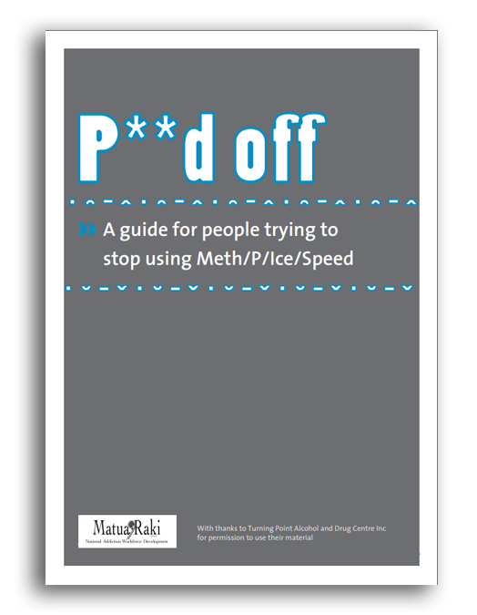 P**d Off: A Guide for People Trying to Stop Using Meth/P/Ice/Speed