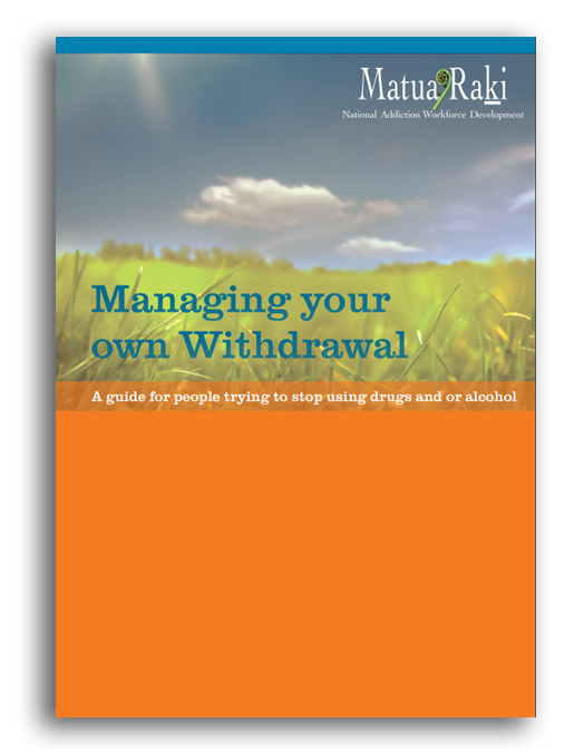 Managing your own withdrawal: A guide for people trying to stop using drugs and or alcohol